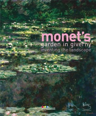 Monet's Garden in Giverny: inventing the landscape