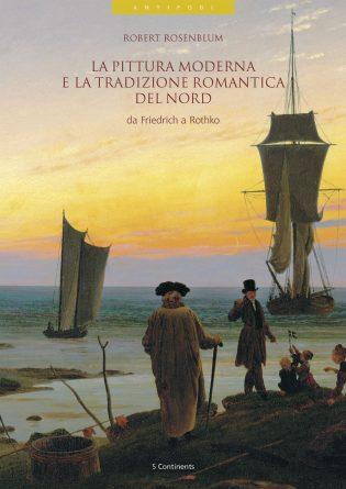 La pittura moderna e la tradizione romantica del nord
