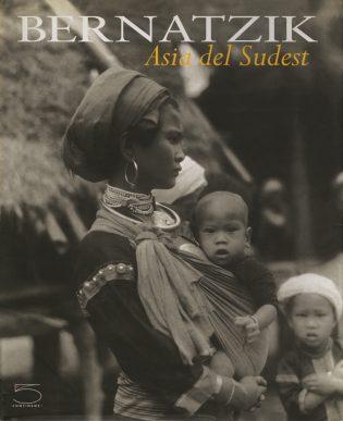 Bernatzik. Asia del Sudest