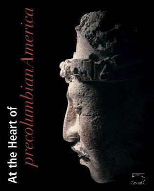 At the Heart of Precolumbian America