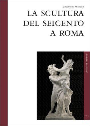 La Scultura del Seicento a Roma