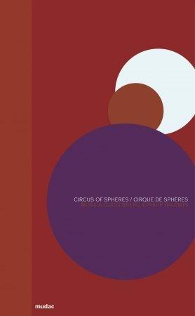 Circus of Spheres | Cirque de sphères
