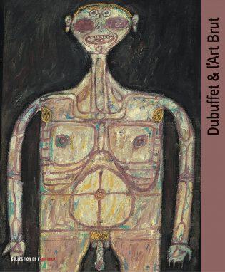 Dubuffet & l'Art Brut