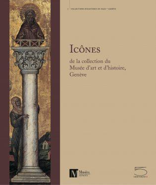 Icônes de la collection du Musée d'art et d'histoire, Genève