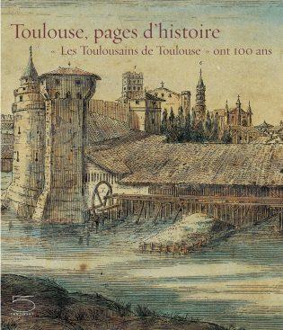 Toulouse, pages d'histoire