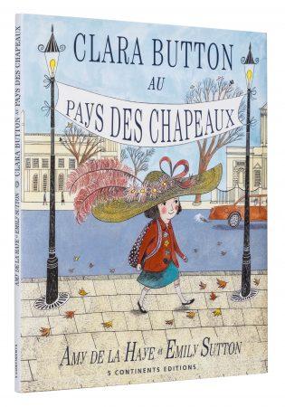 Clara Button au pays des chapeaux