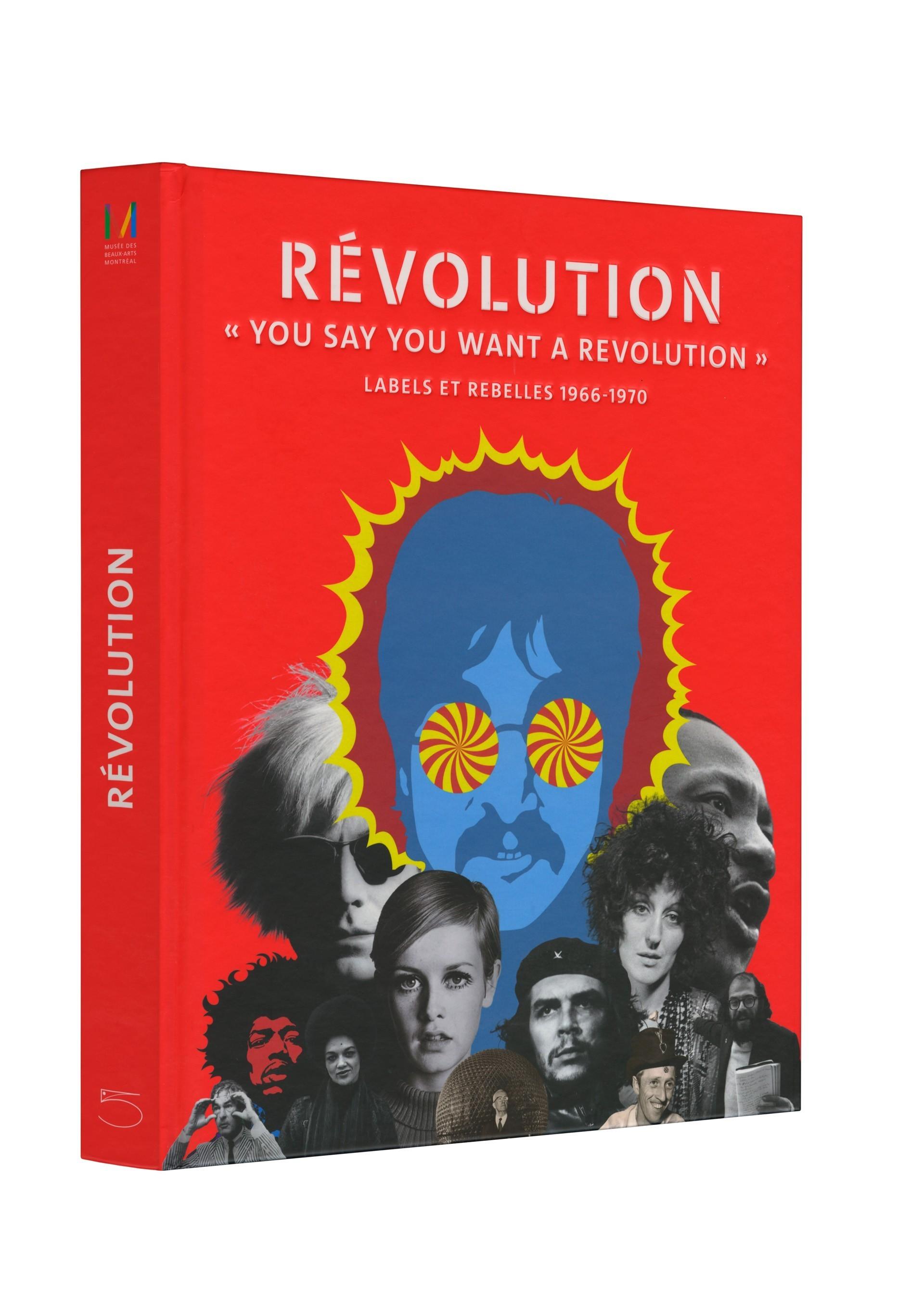 Révolution. You Say You Want a Revolution