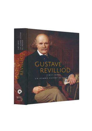 Gustave Revilliod (1817-1890), un homme ouvert au monde